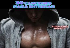 30 Canciones para entrenar